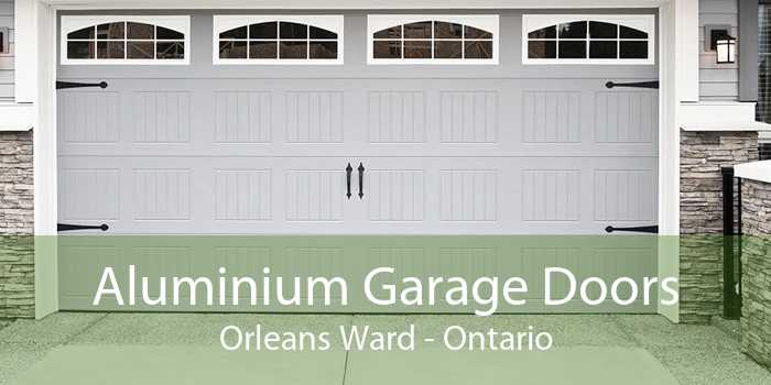 Aluminium Garage Doors Orleans Ward - Ontario