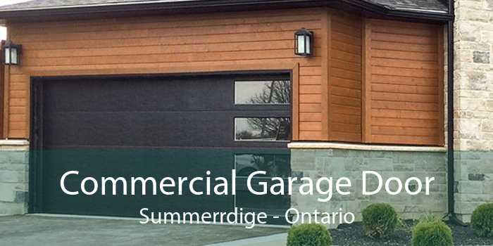 Commercial Garage Door Summerrdige - Ontario