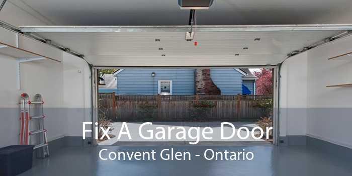 Fix A Garage Door Convent Glen - Ontario
