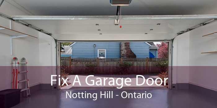 Fix A Garage Door Notting Hill - Ontario