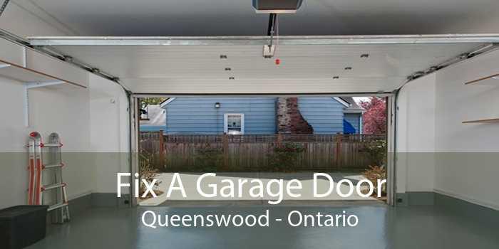 Fix A Garage Door Queenswood - Ontario