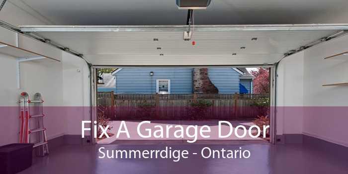 Fix A Garage Door Summerrdige - Ontario
