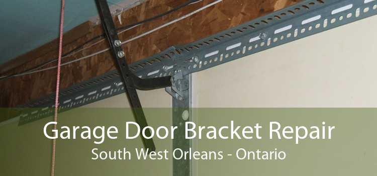 Garage Door Bracket Repair South West Orleans - Ontario