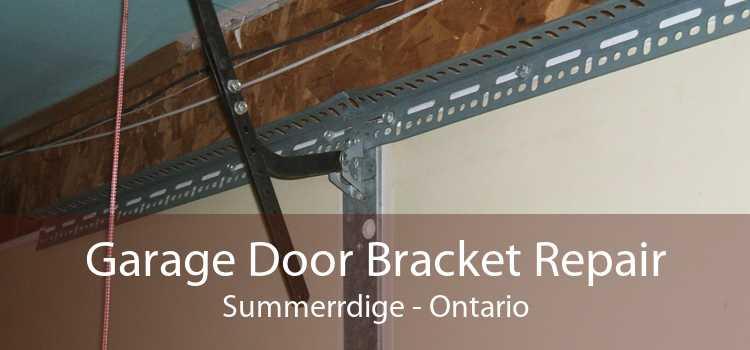 Garage Door Bracket Repair Summerrdige - Ontario
