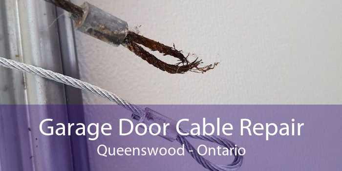 Garage Door Cable Repair Queenswood - Ontario