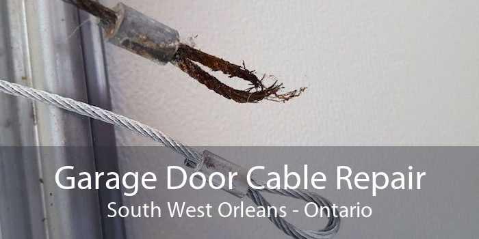 Garage Door Cable Repair South West Orleans - Ontario