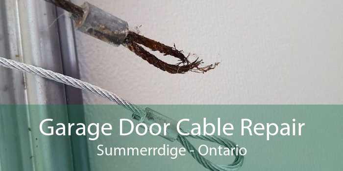 Garage Door Cable Repair Summerrdige - Ontario