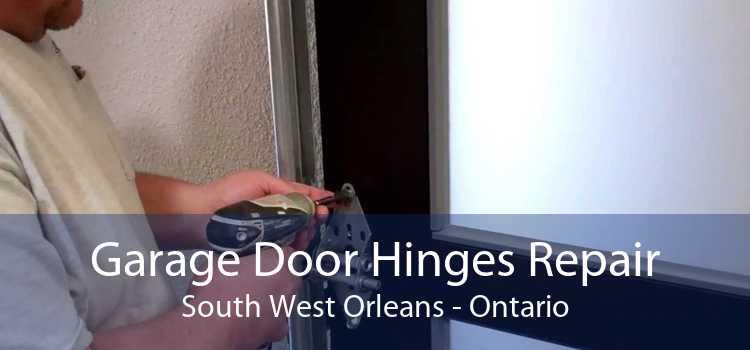 Garage Door Hinges Repair South West Orleans - Ontario