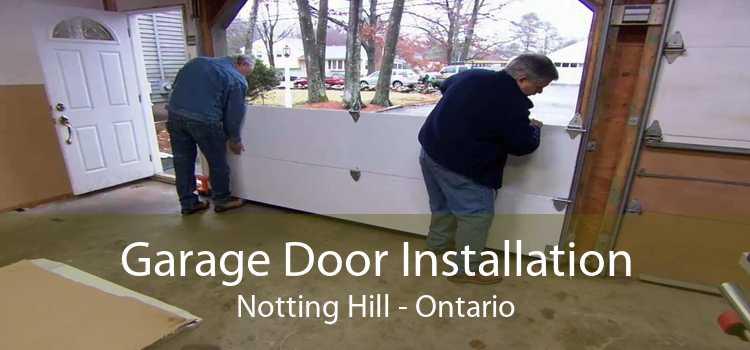 Garage Door Installation Notting Hill - Ontario