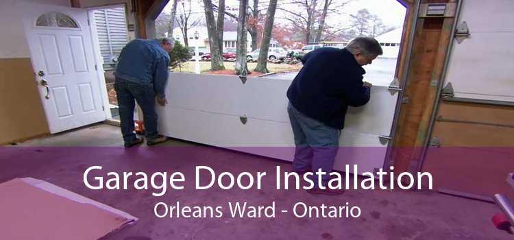 Garage Door Installation Orleans Ward - Ontario