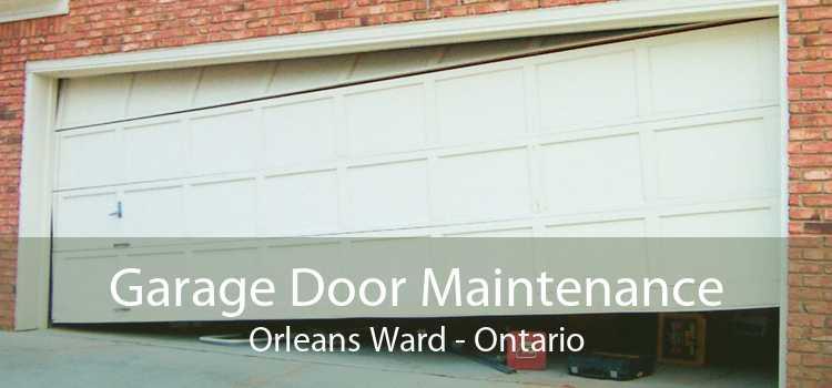Garage Door Maintenance Orleans Ward - Ontario