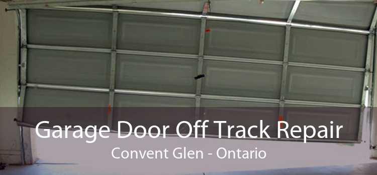Garage Door Off Track Repair Convent Glen - Ontario