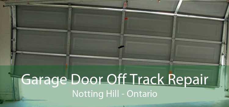 Garage Door Off Track Repair Notting Hill - Ontario
