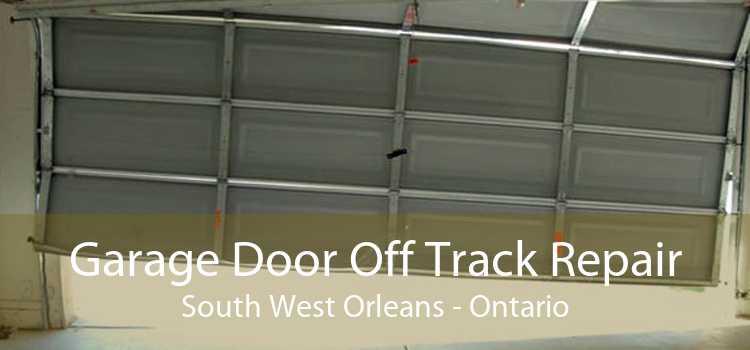 Garage Door Off Track Repair South West Orleans - Ontario