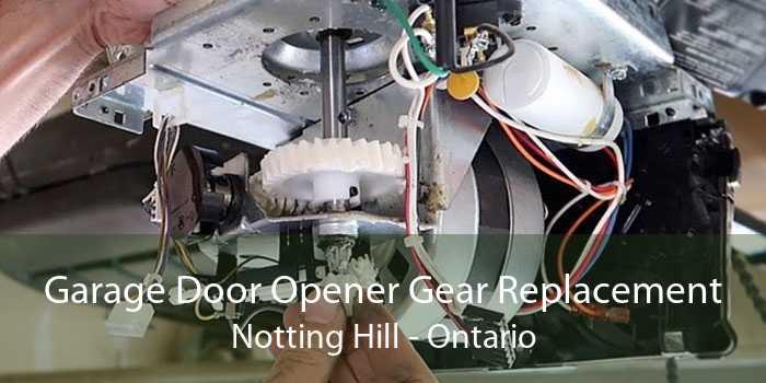 Garage Door Opener Gear Replacement Notting Hill - Ontario