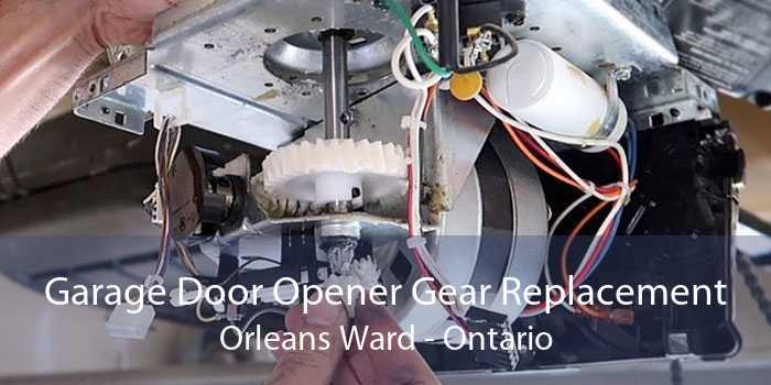 Garage Door Opener Gear Replacement Orleans Ward - Ontario