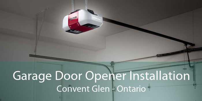 Garage Door Opener Installation Convent Glen - Ontario
