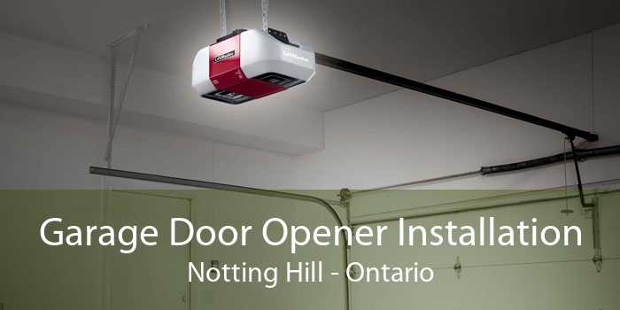 Garage Door Opener Installation Notting Hill - Ontario