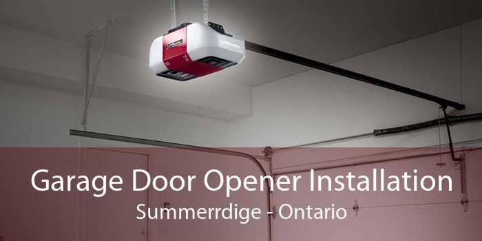 Garage Door Opener Installation Summerrdige - Ontario