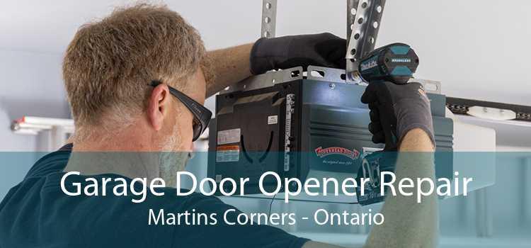 Garage Door Opener Repair Martins Corners - Ontario