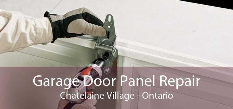 Garage Door Panel Repair Chatelaine Village - Ontario