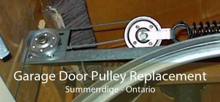 Garage Door Pulley Replacement Summerrdige - Ontario