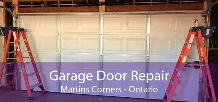 Garage Door Repair Martins Corners - Ontario