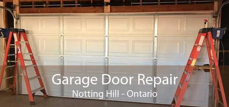 Garage Door Repair Notting Hill - Ontario