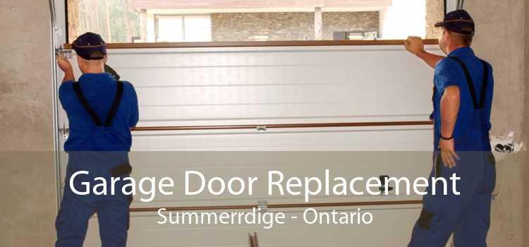 Garage Door Replacement Summerrdige - Ontario