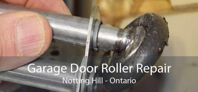 Garage Door Roller Repair Notting Hill - Ontario
