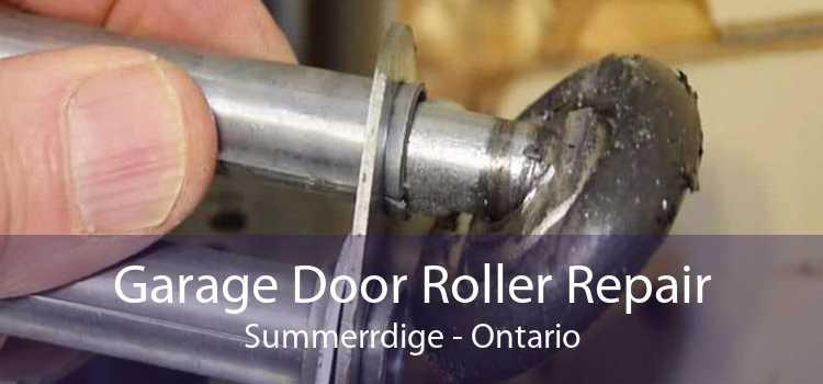 Garage Door Roller Repair Summerrdige - Ontario