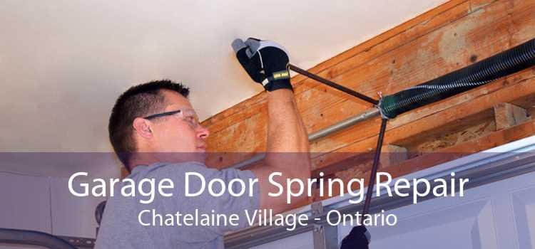 Garage Door Spring Repair Chatelaine Village - Ontario