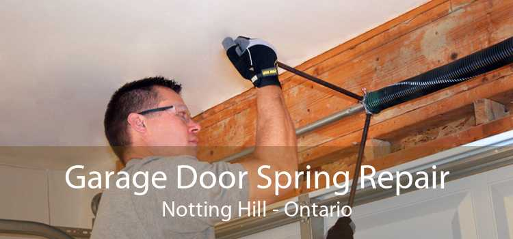 Garage Door Spring Repair Notting Hill - Ontario
