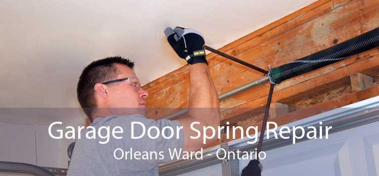 Garage Door Spring Repair Orleans Ward - Ontario
