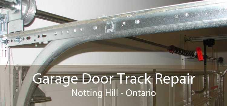 Garage Door Track Repair Notting Hill - Ontario