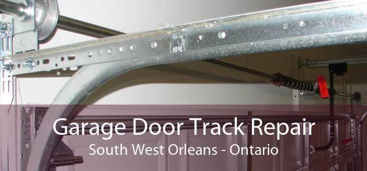 Garage Door Track Repair South West Orleans - Ontario