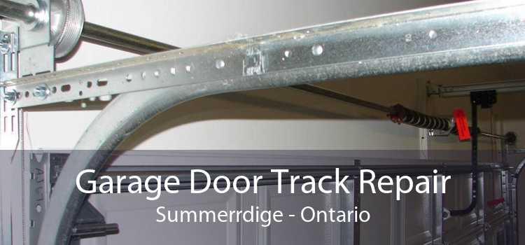 Garage Door Track Repair Summerrdige - Ontario