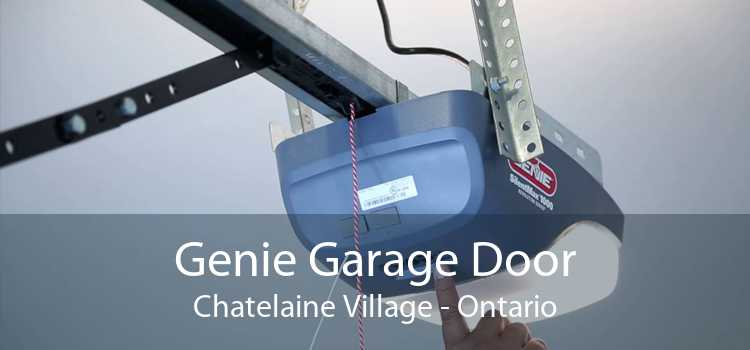 Genie Garage Door Chatelaine Village - Ontario