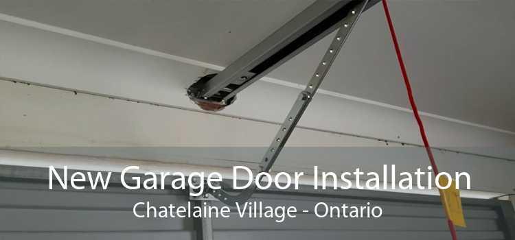 New Garage Door Installation Chatelaine Village - Ontario
