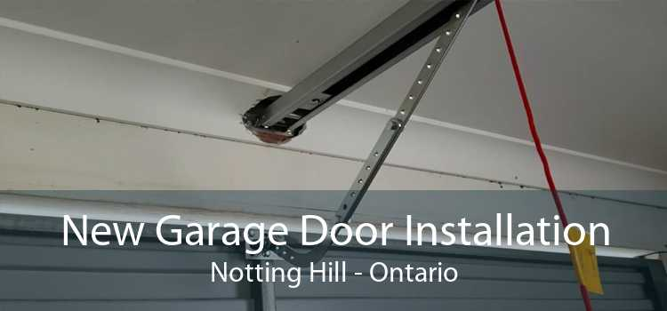 New Garage Door Installation Notting Hill - Ontario