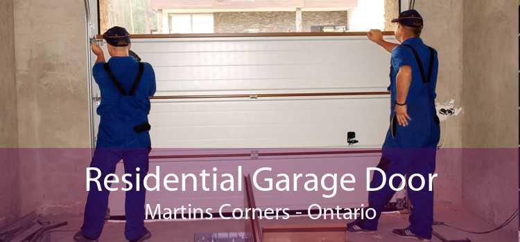 Residential Garage Door Martins Corners - Ontario