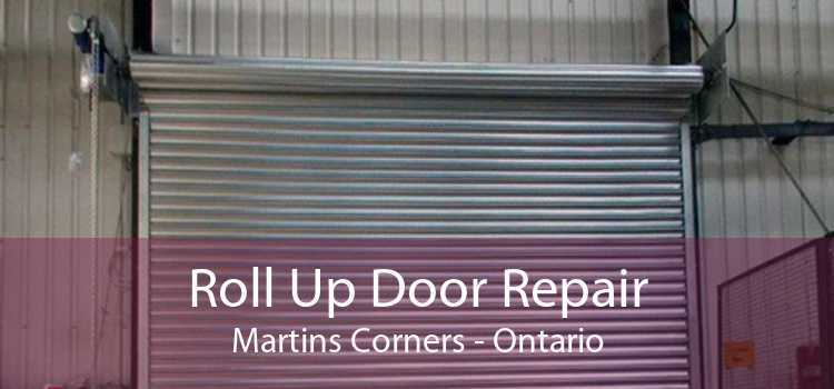 Roll Up Door Repair Martins Corners - Ontario
