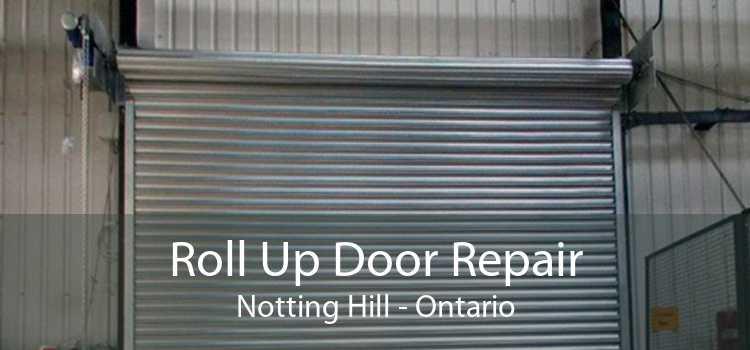 Roll Up Door Repair Notting Hill - Ontario