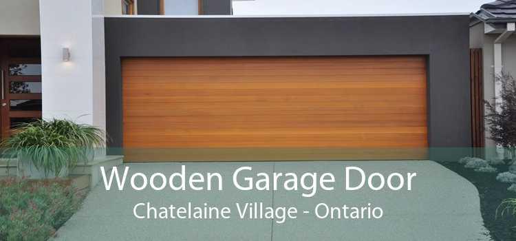 Wooden Garage Door Chatelaine Village - Ontario